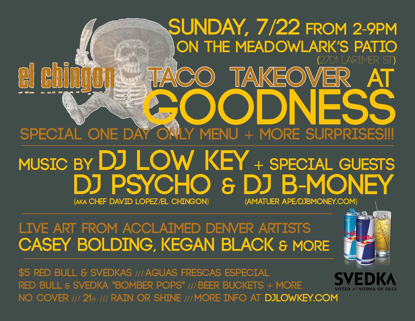 Sunday 7 22 from 2 9PM El Chingon Taco Takeover at Goodness w