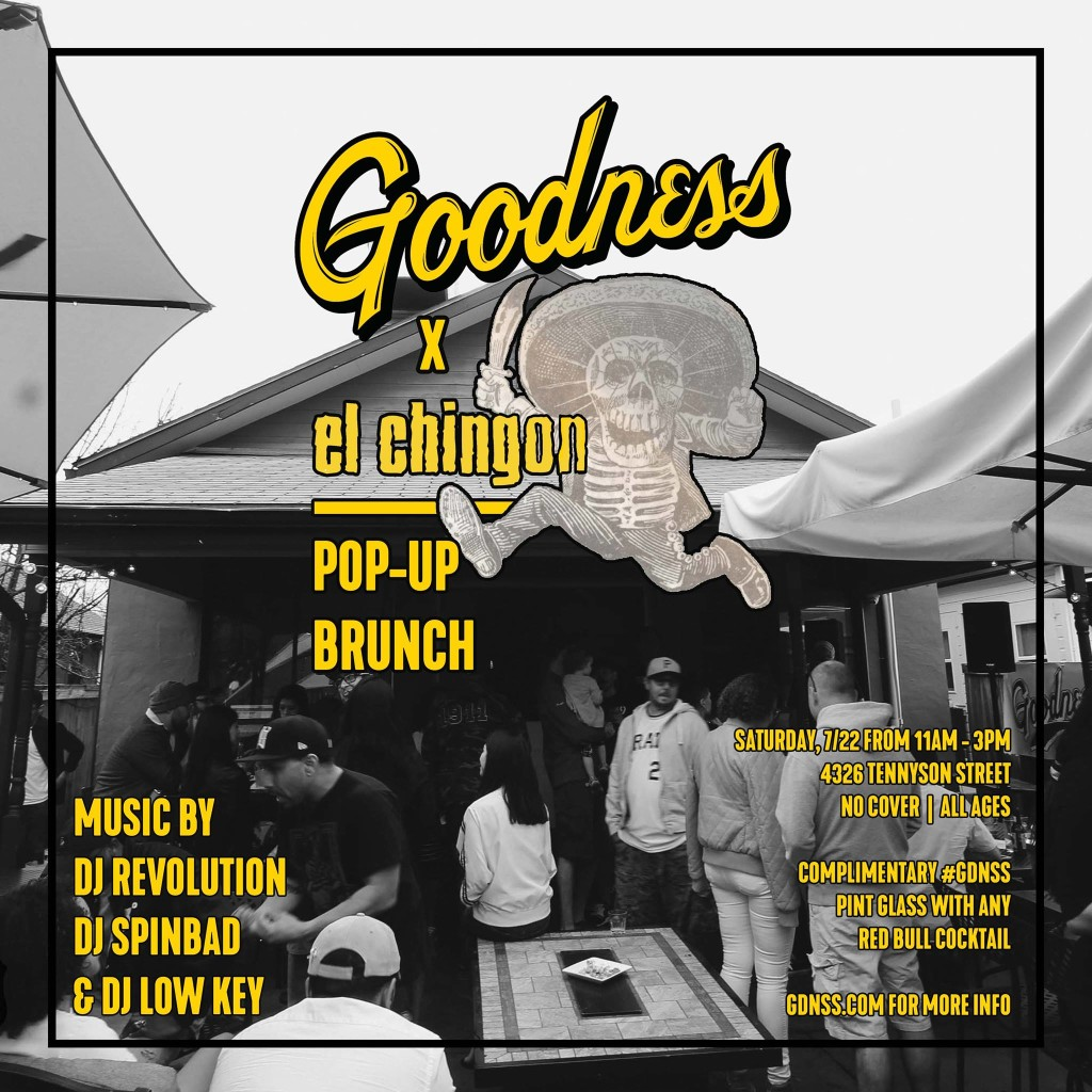 Goodness_x_El_Chingon_Brunch_July_2017_Web